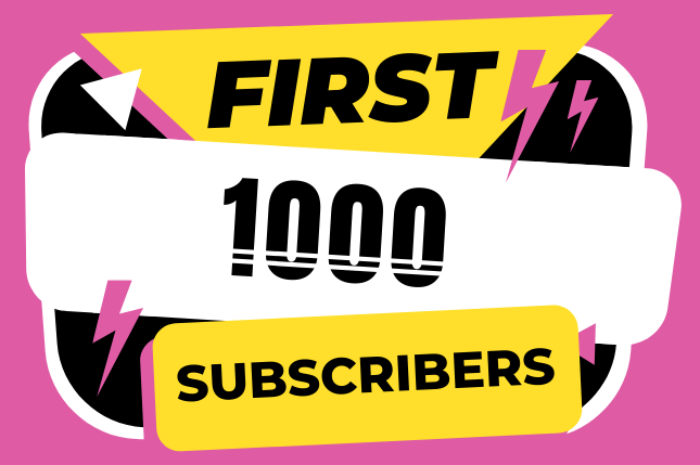 get 1000 youtube subscribers